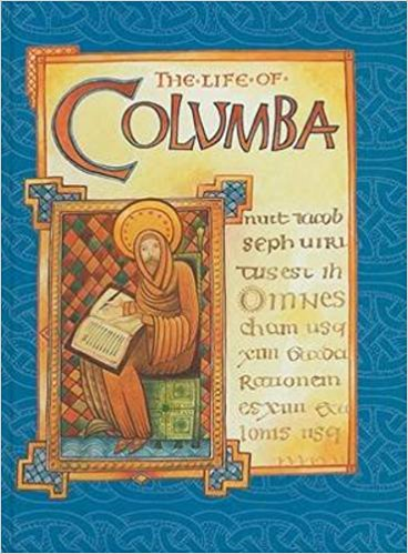 The Life of Columba: An Abridged Translation of Adamnan's Vita by St.Adamnan (Author), Geoff Green (Photographer), John Gregory (Translator)