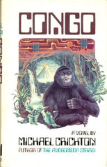 Congo by Michael Crichton [used-very good] - The Real Book Shop