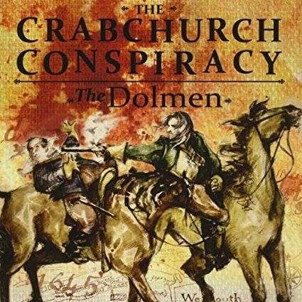 The Crabchurch Conspiracy by The Dolmen CD
