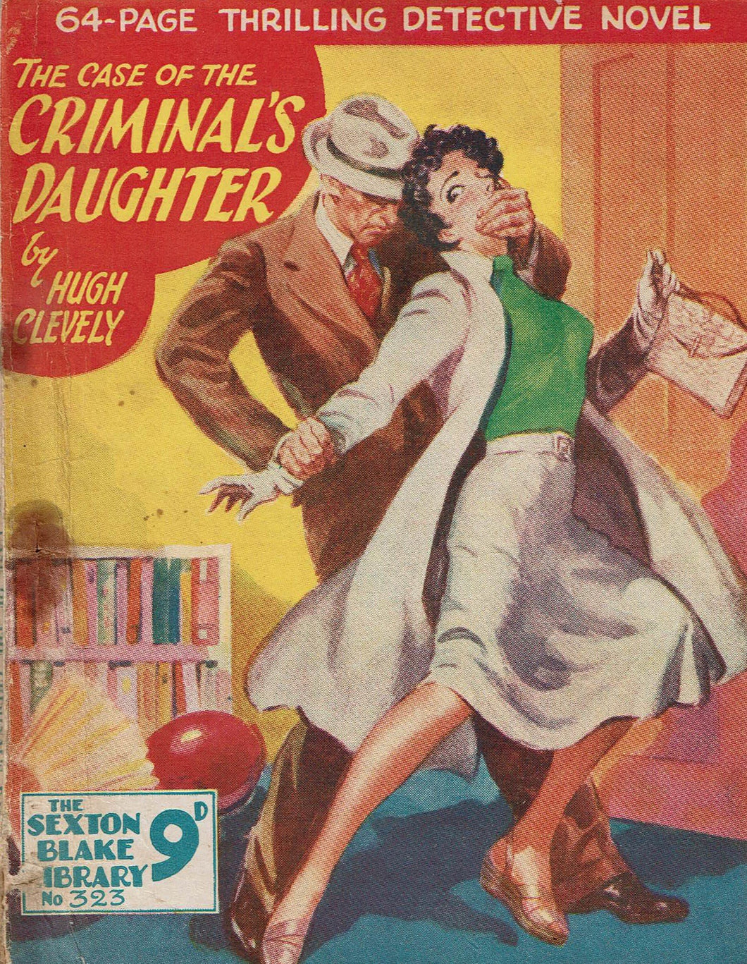 The Case of the Criminal's Daughter by Hugh Clevely [Sexton Blake Library # 323]