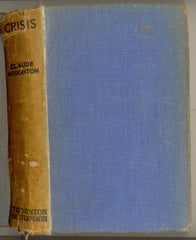 Crisis by Claude Houghton  2nd 'Popular' Edition 1936
