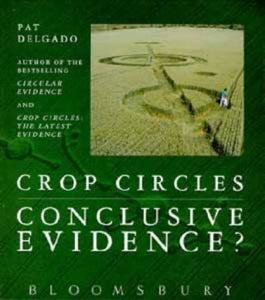 Crop Circles: Conclusive Evidence? by Pat Delgado [used-like new] - The Real Book Shop