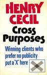 Cross Purposes by Henry Cecil [used-very good] - The Real Book Shop