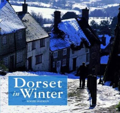 Dorset in Winter by Roger Holman - The Real Book Shop
