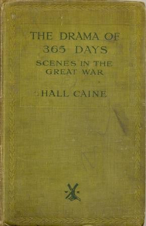 The Drama of 365 Days: Scenes in The Great War by Hall Caine [used-acceptable] - The Real Book Shop