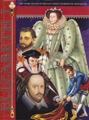 Elizabeth 1st [The Story of one of Britain's Most Charismatic Monarchs] by Christopher Saxon et al - The Real Book Shop