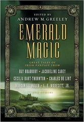 Emerald Magic: Great Tales of Irish Fantasy by Ray Bradbury and others
