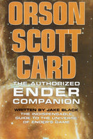 Orson Scott Card: The Authorized Ender Companion  [The Indispensable Guide to the Universe Ender's Game] by Jake Black FIRST EDITION