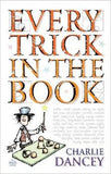 Every Trick in the Book by Charlie Dancey - The Real Book Shop