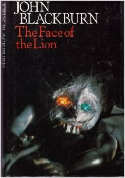 Face of the Lion by John Blackburn 1st Edition 1976