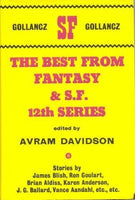 The Best from Fantasy & S. F. 12th Series edited by Avram Davidson