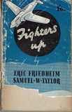 Fighters Up by Eric Friedheim and Samuel W. Taylor