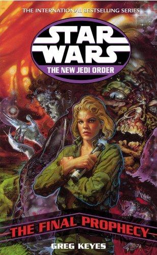 Star Wars: The New Jedi Order - The Final Prophecy by Greg Keyes FIRST EDITION