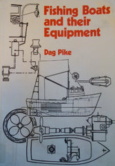 Fishing Boats and Their Equipment by Dag Pike [used-very good] - The Real Book Shop