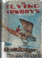 The Flying Cowboys by George E. Rochester
