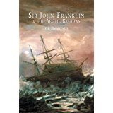 Sir John Franklin and the Arctic Regions [Travellers, Explorers & Pioneers series] by P L Simmons