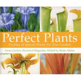 Perfect Plants: Profiles of Special Plants for Your Garden by Rosie Atkins (ed) - The Real Book Shop