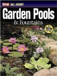 Garden Pools and Fountains (Ortho's All about) by Iowa Des Moines - The Real Book Shop