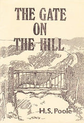 The Gate on the Hill by H S Poole [used-very good] - The Real Book Shop