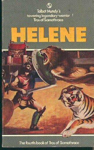 Helene by Talbot Mundy [The Fourth Book of Tros of Samothrace