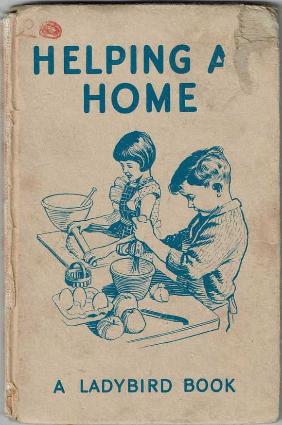 Helping at Home M.E.Gagg F.F.U. [illustrated by J.H.Wingfield]