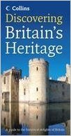 Discovering Britain's Heritage: A Guide to the Historical Delights of Britain