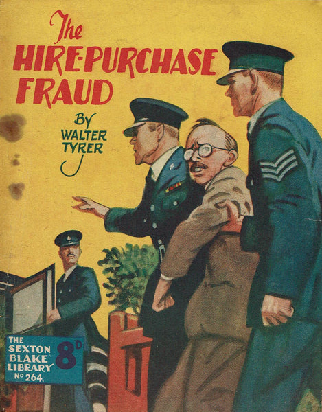 The Hire-Purchaase Fraud by Walter Tyrer [Sexton Blake Library #264]