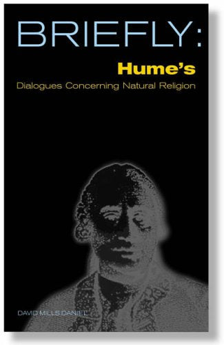 Briefly: Hume's Dialogues Concerning Natural Religion by David Mills Daniel