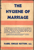 The Hygiene of Marriage by Isabel Emslie Hutton, M.D.