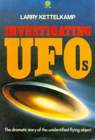 Investigating Unidentified Flying Objects by Larry Kettlekamp [used-very good] - The Real Book Shop