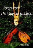 Songs from The Magical Tradition by Jerry Bird - The Real Book Shop