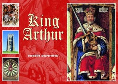 King Arthur by Robert Dunning