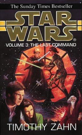 Star Wars: Volume 3: The Last Command by Timothy Zahn