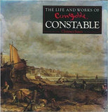 The Life and Works of Constable by Clarence Jones