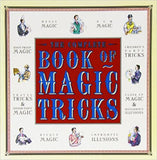 The Complete Book of Magic Tricks by Jenny Lynch