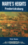 Marye's Heights: Fredericksburg (Battleground America) by Victor Brooks [used-very good] - The Real Book Shop