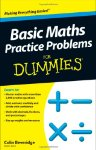 Basic Maths Practice Problems For Dummies by Colin Beverage SIGNED BY THE AUTHOR