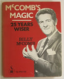 McComb's magic: 25 years wiser by Billy McComb SIGNED