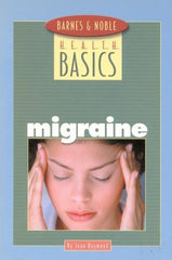 Health Basics: Migraine by Joan Raymond - The Real Book Shop