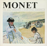 Monet [The Masterworks] by Jean-Paul Crespelle