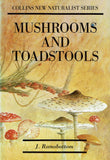 Mushrooms and Toadstools [New Naturalist Series] by J. Ramsbottom