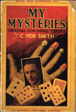 My Mysteries: Original Conjuring Tricks by C. Ivor Smith