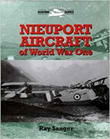 Nieuport Aircraft of WW1 (Crowood Aviation) by Ray Sanger