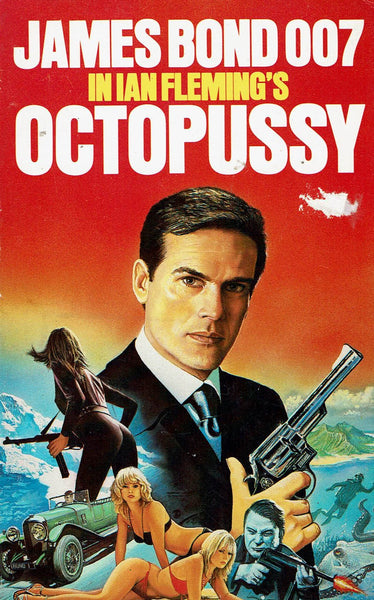 JAMES BOND 007: Octopussy by Ian Fleming