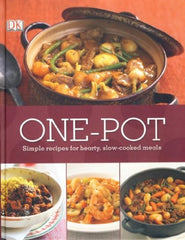 One Pot: Simple recipes for hearty, slow-cooked meals - The Real Book Shop