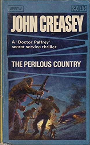 The Perilous Country by John Creasey