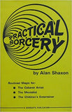 Practical Sorcery by Alan Shaxon SIGNED
