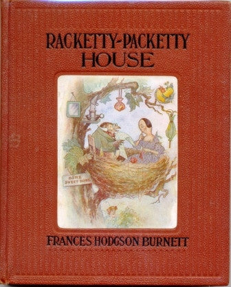 Racketty-Packetty House by Queen Crosspatch by Frances Hodgson Burnett [antiquarian-very good] - The Real Book Shop