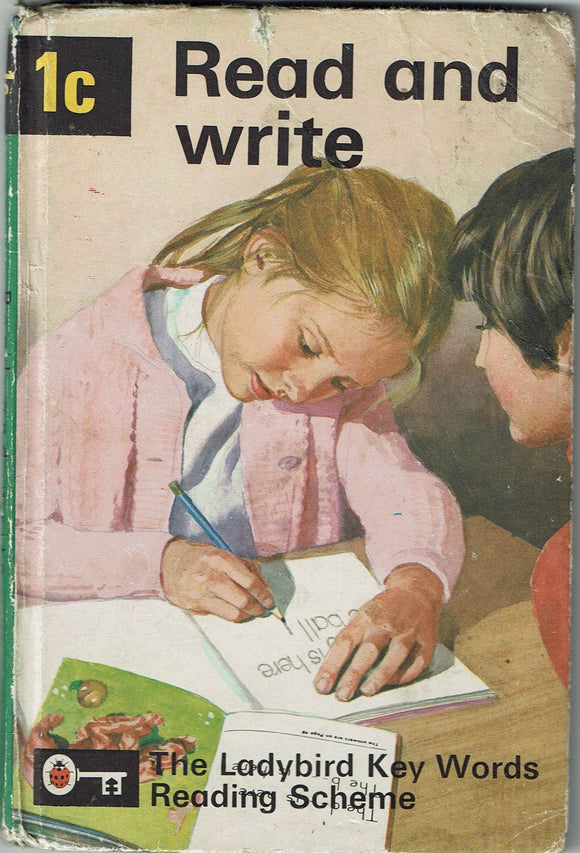 Read and Write: The Ladybird Key Words Reading Scheme 1c by W. Murray [illustrated by J.H. Wingfield]