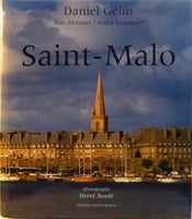 Saint-Malo by Daniel Gelin with photography by Herve Boule